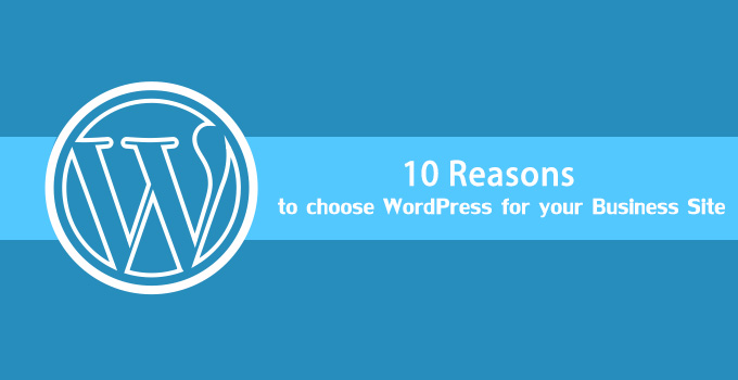 10 Reasons Why WordPress is a Best CMS for website